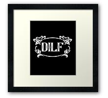 DILF awesome love daddy clever cool funny tshirt Framed Print