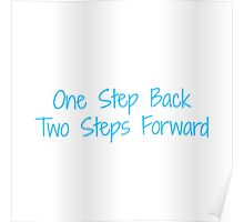 One Step Back, Two Steps Forward Poster
