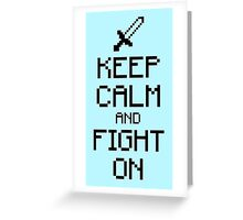 Keep calm and fight on (black) Greeting Card