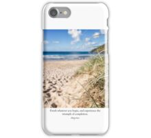 ~ finish whatever you begin, and experience the triumph of completion...anon ~ iPhone Case/Skin