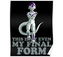 this is not even my final form Poster