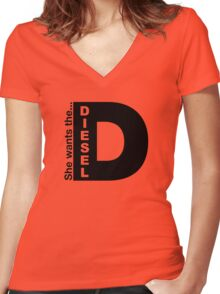 She Wants The D, Witty Saying Diesel T-Shirt Women's Fitted V-Neck T-Shirt