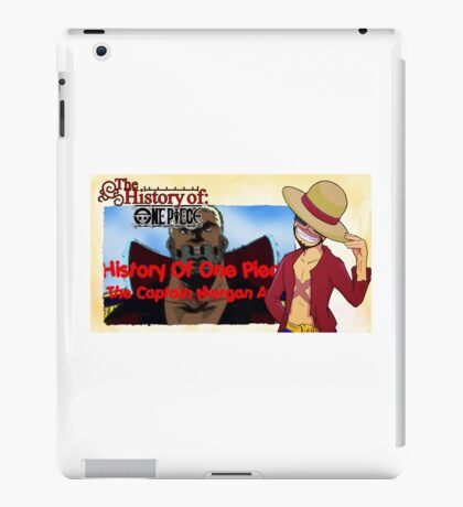 History Of One Piece: Captain Morgan Arc iPad Case/Skin