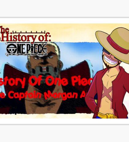History Of One Piece: Captain Morgan Arc Sticker
