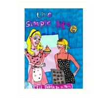 The Simple Life fan art  Art Print