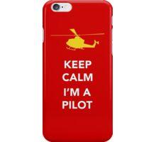 Keep calm, I'm a pilot iPhone Case/Skin