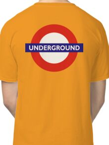UNDERGROUND, TUBE, LONDON, GB, ENGLAND, BRITISH, BRITAIN, UK Classic T-Shirt