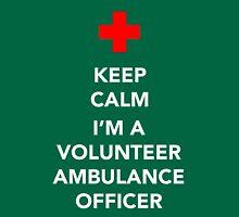 Keep calm, I'm a volunteer ambulance officer Unisex T-Shirt