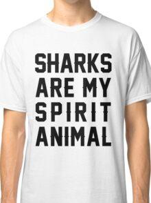 Sharks Are My Spirit Animal Classic T-Shirt