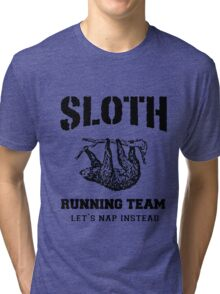 SLOTH RUNNING TEAM, LET'S NAP INSTEAD Tri-blend T-Shirt
