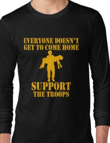Everyone Doesn't Get To Come Home (Gold print) Long Sleeve T-Shirt