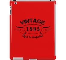 VINTAGE 1995 AGED TO PERFECTION iPad Case/Skin