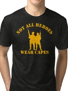 Not All Heroes Wear Capes (Gold print) Tri-blend T-Shirt