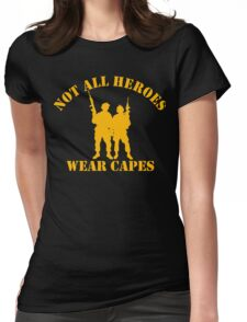 Not All Heroes Wear Capes (Gold print) Womens Fitted T-Shirt