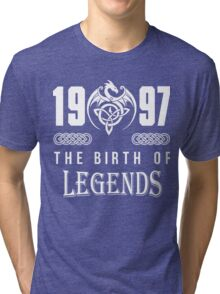 1997 the birth of legends Tri-blend T-Shirt