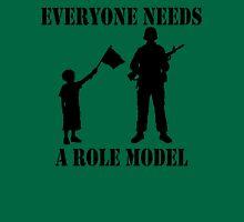 Everyone Needs A Role Model (Black print) Unisex T-Shirt