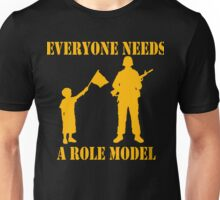 Everyone Needs A Role Model (Gold print) Unisex T-Shirt