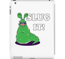 SLUG iT iPad Case/Skin