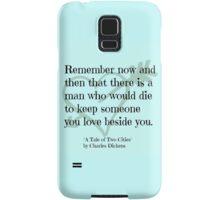 Dickens quote Samsung Galaxy Case/Skin