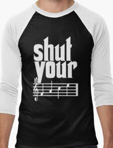 Shut Your Face Men's Baseball ¾ T-Shirt