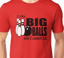I Like big Balls and I Cannot Lie - Bowling Unisex T-Shirt