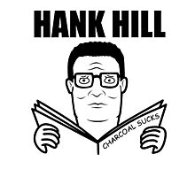 Hank Hill , Charcoal Sucks album art Photographic Print