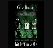Curse Breaker: Enchanted  Unisex T-Shirt