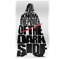 You don't know the power of the dark side v2 Poster