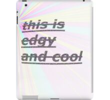 Edgy and cool iPad Case/Skin