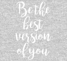 Be the best version of you - Gym Motivational Quote One Piece - Short Sleeve
