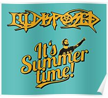 Illdisposed It's Summer time Poster
