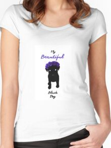 My Beautiful Black Dog Women's Fitted Scoop T-Shirt