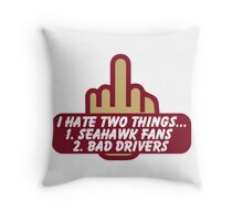 San Francisco - Hate 2 Things... Throw Pillow