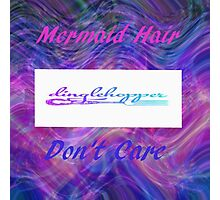 Mermaid Hair Don't Care Photographic Print