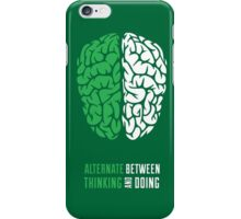 Thinking And Doing iPhone Case/Skin
