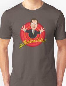 Better Call Saul - It's Showtime Folks ! Unisex T-Shirt