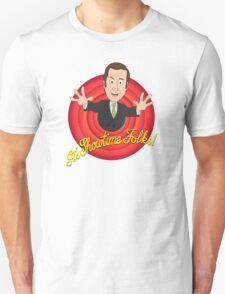 Better Call Saul - It's Showtime Folks ! Unisex T-Shirt