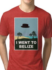 I WENT TO BELIZE (X-Files / Breaking Bad) Tri-blend T-Shirt