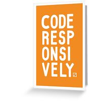 Code Responsively Greeting Card
