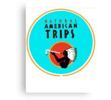 Natural American Trips Canvas Print