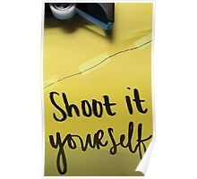 Shoot It Yourself Poster