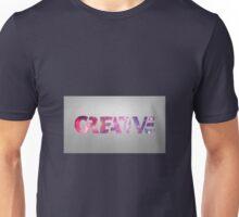 Get Creative  Unisex T-Shirt