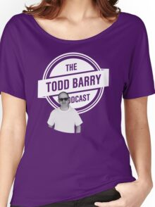 The Todd Barry Podcast T-Shirt Women's Relaxed Fit T-Shirt