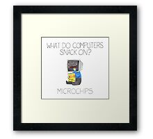 What do computers snack on? Framed Print