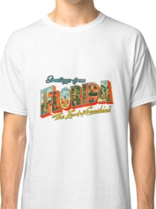 Greetings from Florida, The Land of Sunshine Classic T-Shirt