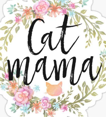 CAT MAMA Sticker