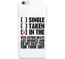 Relationship status GYM iPhone Case/Skin
