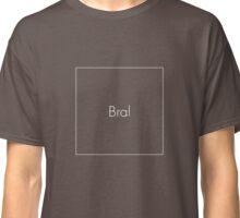 Bral Minimal White No. 1 Classic T-Shirt