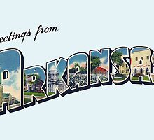 Greetings from Arkansas by patrimonic