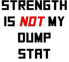 Strength is NOT my dump stat by noahhk